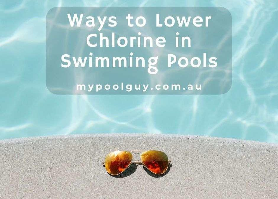 Ways to Lower Chlorine in Swimming Pools