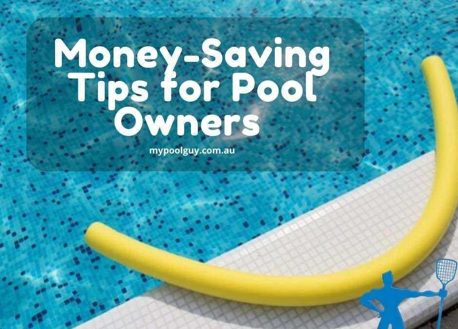 Money-Saving Tips for Pool Owners