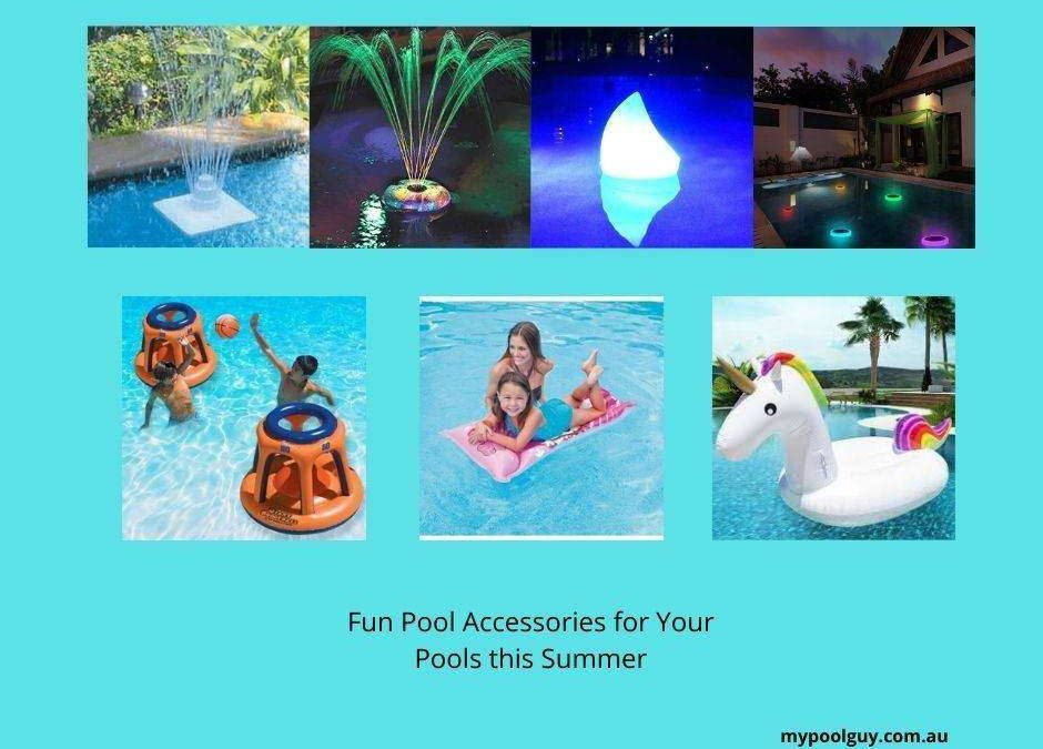 Fun Pool Accessories for Your Pools this Summer