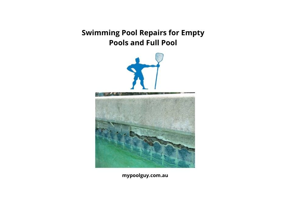 Swimming Pool Repairs for Empty Pools and Full Pool