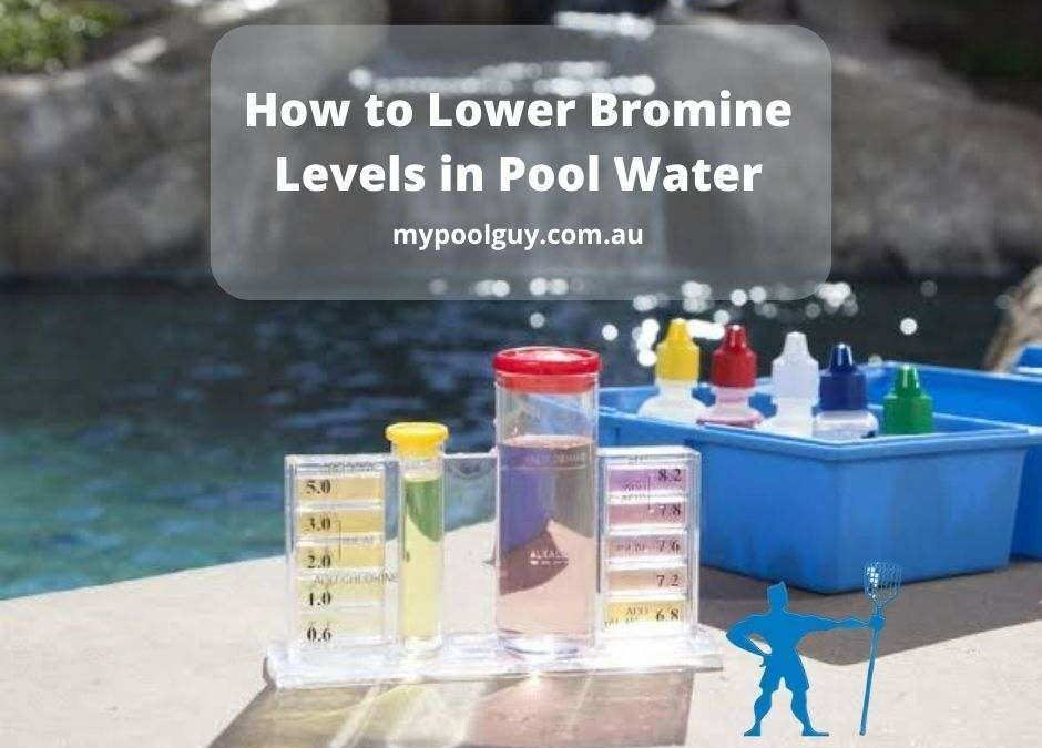 How to Lower Bromine Levels in Pool Water