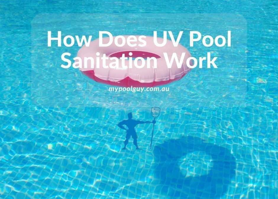 How Does UV Pool Sanitation Work
