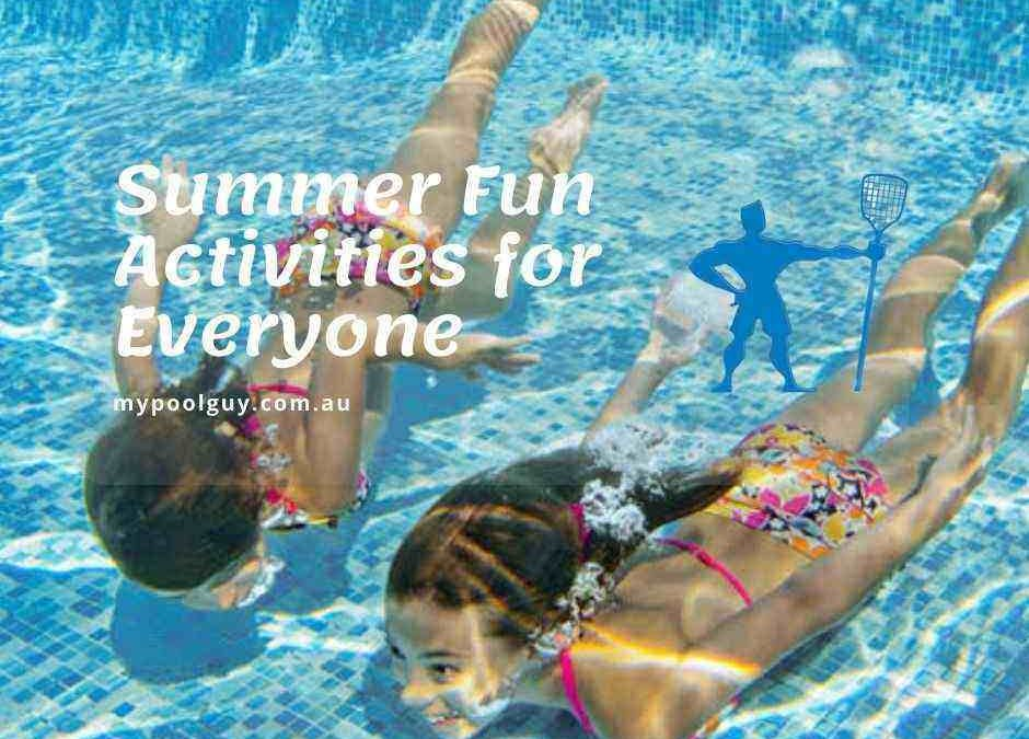 Summer Fun Activities for Everyone